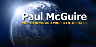 Paul McGuire | World News and Prophetic Updates