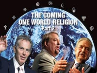 The Coming One World Religion-Part 2