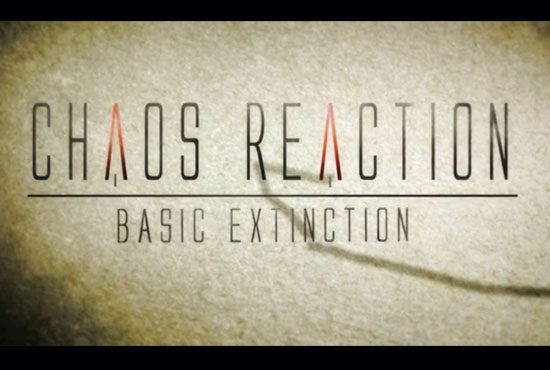 Chaos Reaction-Basic Extinction